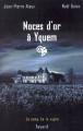 Couverture Noces d'or à Yquem Editions Fayard 2004