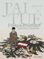 Couverture J'ai tué, tome 2 : François-Ferdinand, Archiduc d'Autriche Editions Vents d'ouest 2015