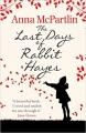 Couverture Les derniers jours de Rabbit Hayes Editions Black Swan  2014
