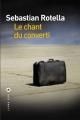 Couverture Le chant du converti Editions Liana Lévi 2014