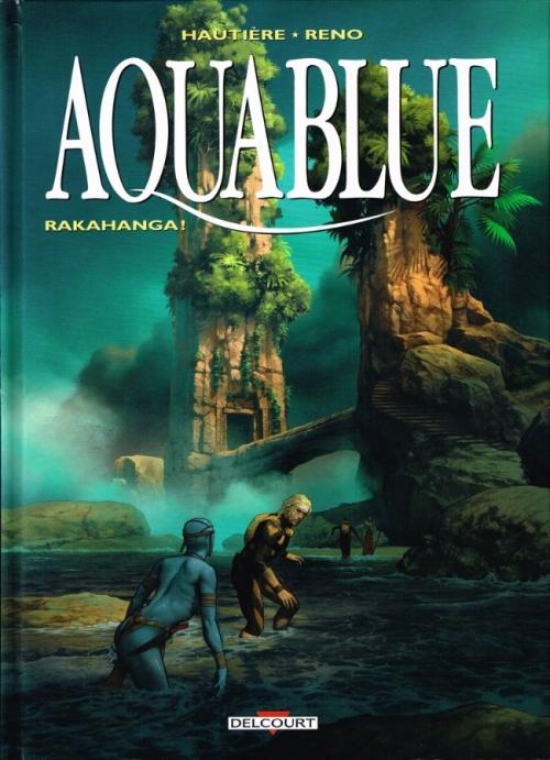 Couverture Aquablue, tome 16 : Rakahanga !