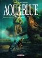 Couverture Aquablue, tome 16 : Rakahanga ! Editions Delcourt (Néopolis) 2017