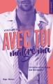Couverture Avec toi malgré moi Editions Hugo & Cie (New Romance) 2017