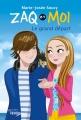 Couverture Zaq et Moi, tome 6 : Le grand départ Editions Recto-Verso 2017