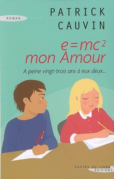 Couverture E=mc2, mon amour
