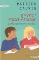 Couverture E=mc2, mon amour Editions Succès du livre 2007