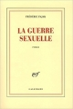 Couverture La guerre sexuelle Editions Gallimard  (Blanche) 2006