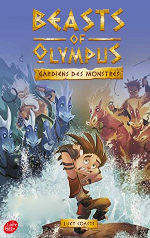 Couverture Beasts of Olympus, tome 3 : Gardiens des monstres