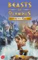Couverture Beasts of Olympus, tome 3 : Gardiens des monstres Editions Le Livre de Poche (Jeunesse) 2017