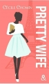 Couverture Pretty wife Editions Harlequin (&H - Poche) 2017