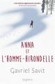 Couverture Anna et l'homme-hirondelle Editions Seghers 2017