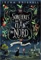 Couverture Les sorcières du clan du nord, tome 1 : Le sortilège de minuit Editions Gallimard  (Jeunesse) 2017