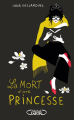 Couverture La mort d'une princesse Editions Michel Lafon 2017