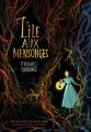 Couverture L'île aux mensonges Editions Gallimard  (Jeunesse) 2017