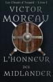 Couverture Les chants d'Asgard, tome 1 : L'honneur des midlander Editions Autoédité 2015