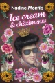 Couverture Elvis Cadillac, tome 2 : Ice cream & châtiments Editions Fleuve 2017