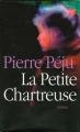 Couverture La petite chartreuse Editions France Loisirs 2003