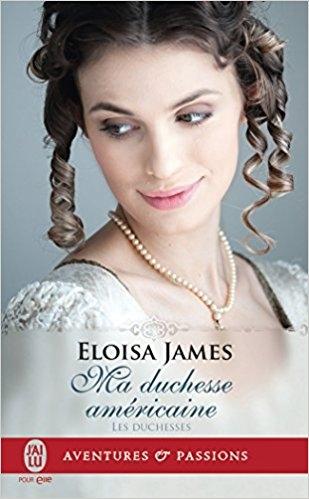 Couverture Les duchesses, tome 09 : Ma duchesse américaine