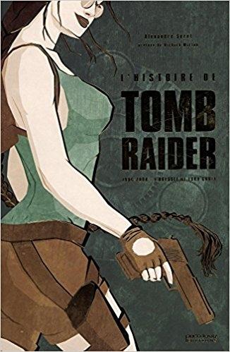 Couverture L'histoire de Tomb Raider
