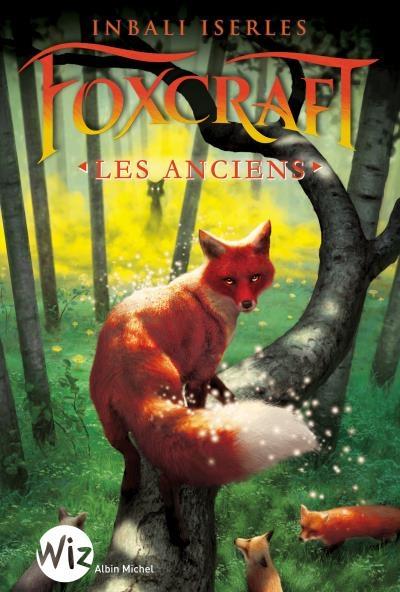 Couverture Foxcraft, tome 2 : Les anciens