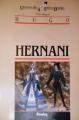 Couverture Hernani Editions Bordas (Univers des lettres) 1985