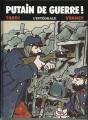 Couverture Putain de guerre !, intégrale Editions France Loisirs 2011