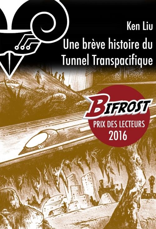 Couverture Une brève histoire du Tunnel transpacifique