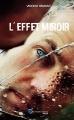 Couverture Effet Miroir Editions Incartade(s) 2017
