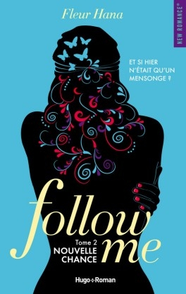 Couverture Follow me, tome 2 : Nouvelle chance