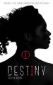 Couverture Destiny, tome 1 Editions Hachette (Black Moon) 2017