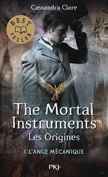 Couverture La Cité des Ténèbres / The Mortal Instruments : Les origines, tome 1 : L'ange mécanique