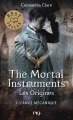 Couverture La Cité des Ténèbres / The Mortal Instruments : Les origines, tome 1 : L'Ange mécanique Editions Pocket (Jeunesse - Best seller) 2017