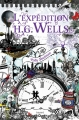 Couverture L'expédition H. G. Wells Editions Bayard 2015