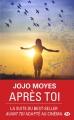 Couverture Avant toi, tome 2 : Après toi Editions Milady (Poche) 2017