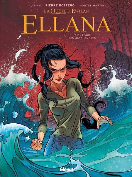 Couverture La quête d'Ewilan : Ellana, tome 2 : La voie des Marchombres