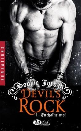 Couverture Devil's Rock, tome 1 : Enchaîne-moi