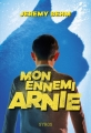 Couverture Mon ennemi Arnie Editions Syros 2017