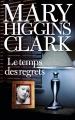 Couverture Le Temps des regrets Editions France Loisirs 2017