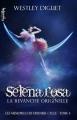 Couverture Les mémoires du dernier cycle, tome 4 : Selena Rosa : La revanche originelle Editions Valentina (Fantastique) 2014