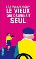 Couverture Le vieux qui déjeunait seul Editions Pocket 2017