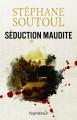 Couverture Séduction maudite Editions Pygmalion 2017