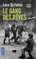 Couverture Le gang des rêves Editions Pocket 2017