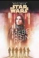 Couverture Star Wars : Soulèvement rebelle Editions Disney (Lucasfilm Press) 2017