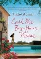 Couverture Plus tard ou jamais / Appelle-moi par ton nom Editions Atlantic Books 2009
