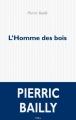 Couverture L'homme des bois Editions P.O.L 2017