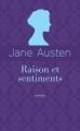 Couverture Raison et Sentiments / Le Coeur et la Raison / Raison & Sentiments Editions Archipoche (Romans étrangers) 2017