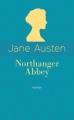 Couverture Northanger abbey / L'abbaye de Northanger / Catherine Morland Editions Archipoche (Romans étrangers) 2017