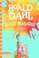 Couverture Le doigt magique Editions Folio  (Cadet - Premiers romans) 2016