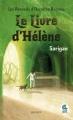 Couverture Les recueils d'occultes racines, tome 1 : Le livre d'Hélène Editions Mille Cent Quinze 2017