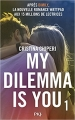 Couverture My dilemma is you, tome 1 Editions Pocket (Jeunesse) 2017